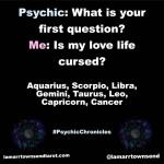 psychic meme, astrology meme, tarot meme, aquarius meme, scorpio meme, libra meme, gemini meme, taurus meme, leo meme, capricorn meme, cancer meme